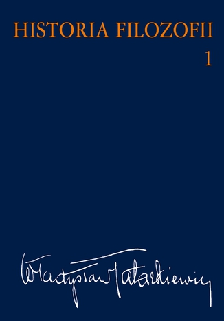Okładka książki Historia filozofii Tom 1. Filozofia starożytna i średniowieczna