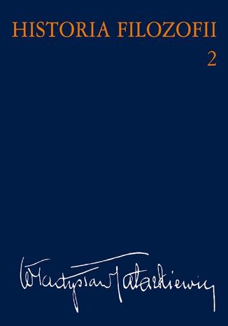 Okładka książki Historia filozofii Tom 2. Filozofia nowożytna do roku 1830