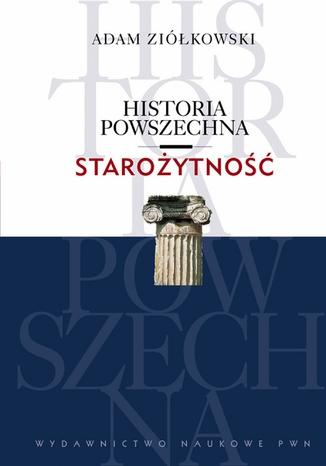 Okładka książki/ebooka Historia powszechna. Starożytność