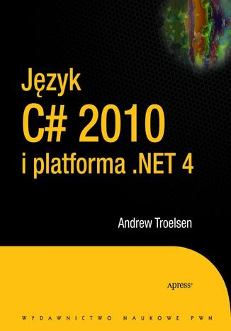 Okładka książki/ebooka Język C# 2010 i platforma .NET 4.0