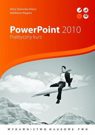 Okładka książki PowerPoint 2010. Praktyczny kurs
