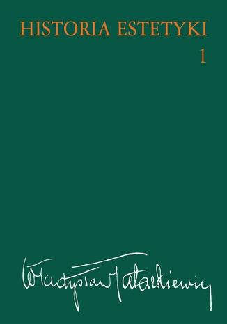 Okładka książki/ebooka Historia estetyki, t.1