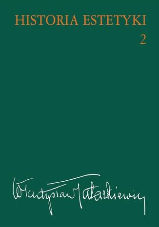 Okładka książki/ebooka Historia estetyki, t.2