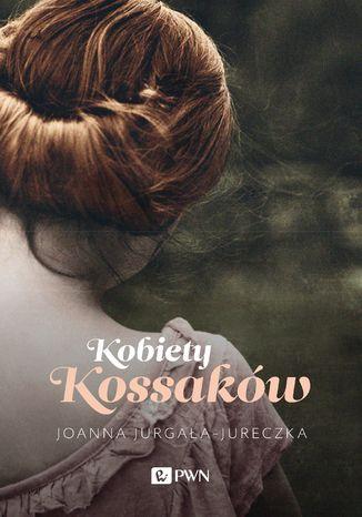 Okładka książki/ebooka Kobiety Kossaków