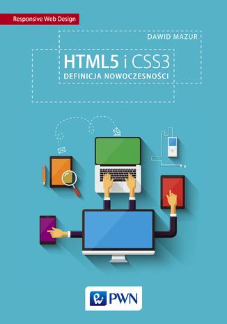 Okładka książki/ebooka HTML5 i CSS3. Definicja nowoczesności