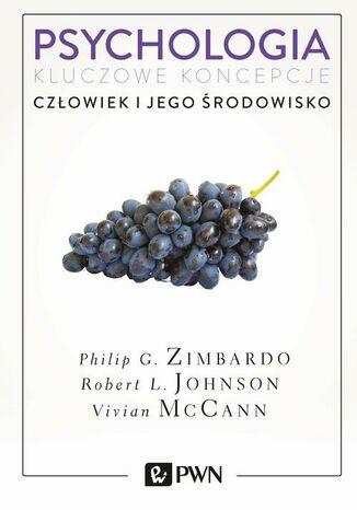 Okładka książki/ebooka Psychologia. Kluczowe koncepcje. Tom 5. Człowiek i jego środowisko