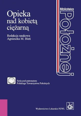 Okładka książki/ebooka Opieka nad kobietą ciężarną