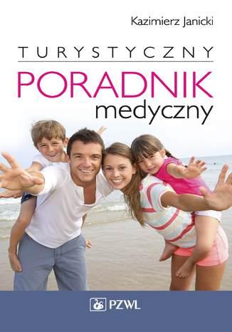 Okładka książki Turystyczny poradnik medyczny