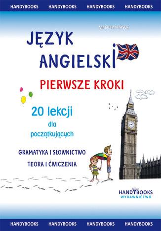 Okładka książki/ebooka Język angielski - Pierwsze kroki - 20 lekcji dla początkujących