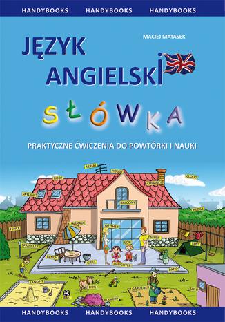 Okładka książki/ebooka Język angielski - Słówka - praktyczne ćwiczenia do powtórki i nauki