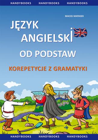 Język angielski od podstaw - korepetycje z gramatyki