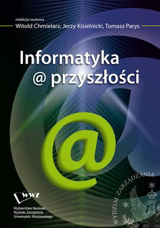 Okładka książki Informatyka@przyszłości