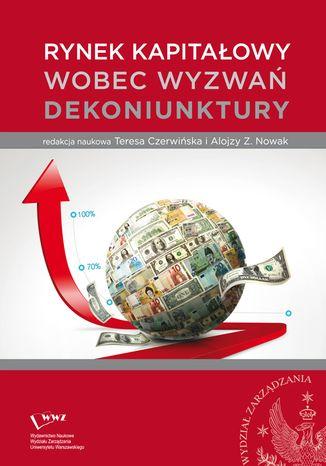 Okładka książki Rynek kapitałowy wobec wyzwań dekoniunktury