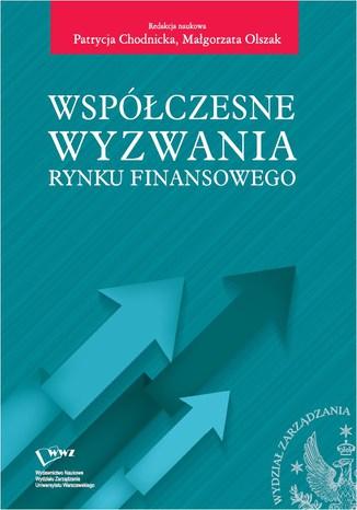 Okładka książki Współczesne wyzwania rynku finansowego