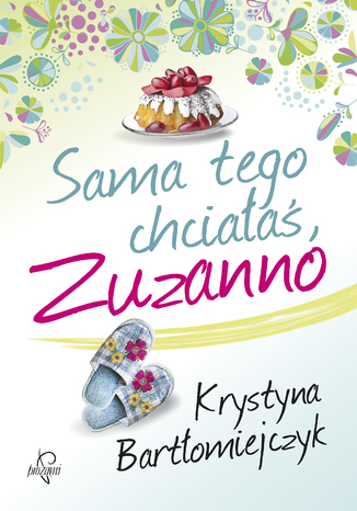 Okładka książki/ebooka Sama tego chciałaś, Zuzanno