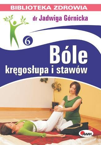 Okładka książki Bóle kręgosłupa i stawów
