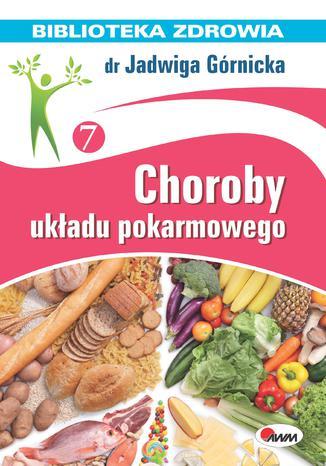 Choroby układu pokarmowego
