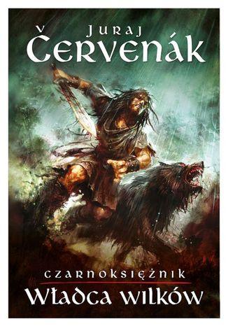 Okładka książki/ebooka Władca Wilków