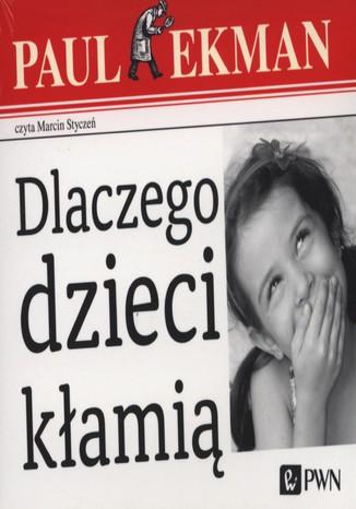 Okładka książki/ebooka Dlaczego dzieci kłamią?