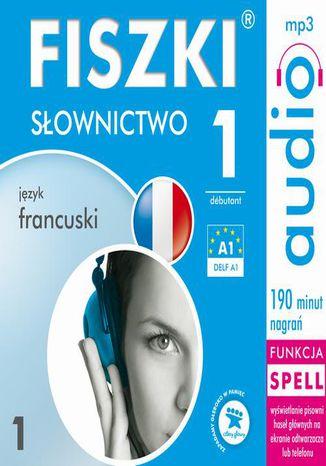 Okładka książki/ebooka FISZKI audio  j. francuski  Słownictwo 1