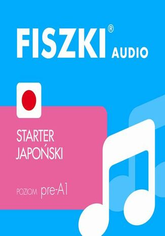 Okładka książki/ebooka FISZKI audio - j. japoński - Starter