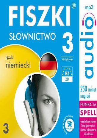 Okładka książki/ebooka FISZKI audio  j. niemiecki  Słownictwo 3