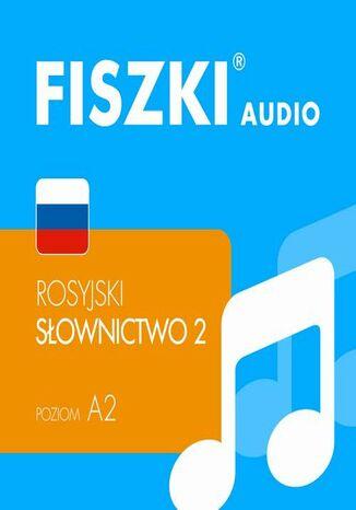 Okładka książki FISZKI audio  j. rosyjski  Słownictwo 2