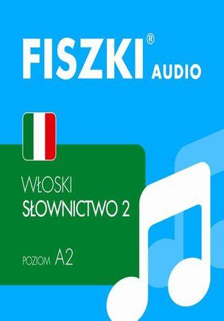 Okładka książki FISZKI audio  włoski  Słownictwo 2