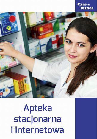 Okładka książki Apteka stacjonarna i internetowa