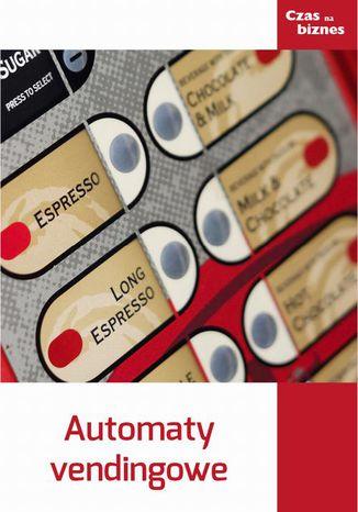 Okładka książki/ebooka Automaty vendingowe