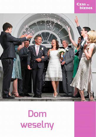 Okładka książki Dom weselny
