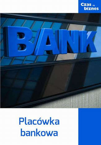 Okładka książki Placówka bankowa