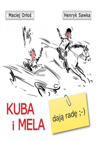 Okładka książki Kuba i Mela dają radę