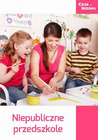 Okładka książki/ebooka Przedszkole niepubliczne