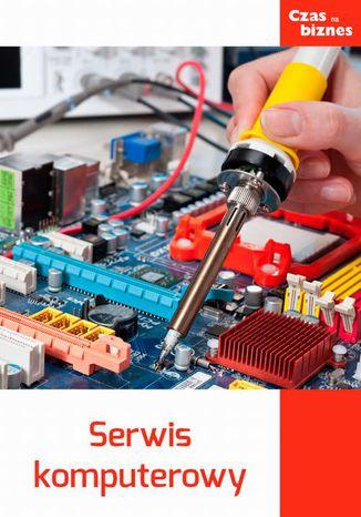 Okładka książki/ebooka Serwis komputerowy
