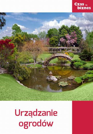 Okładka książki Urządzanie ogrodów