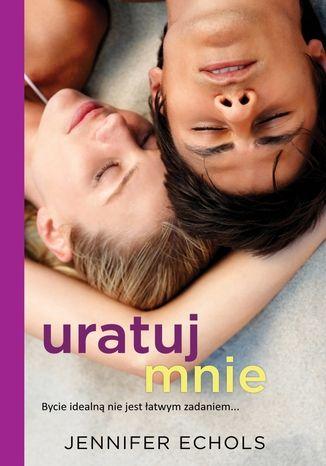 Okładka książki/ebooka Uratuj mnie