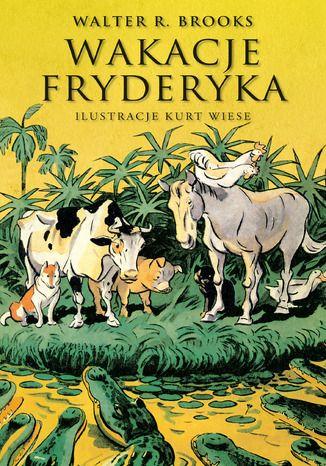 Okładka książki/ebooka Wakacje Fryderyka
