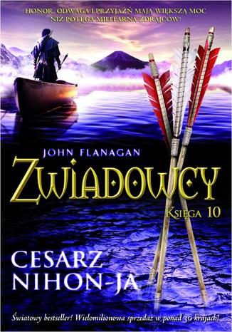 Okładka książki Zwiadowcy Księga 10 Cesarz Nihon-JA