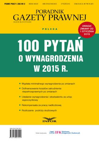 100 pytań o wynagrodzenia w 2015 r