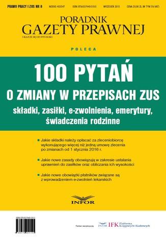 100 pytań o zmiany w przepisach ZUS