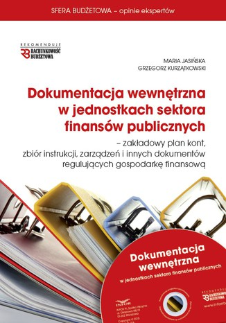 Okładka książki Dokumentacja wewnętrzna w jednostkach sektora finansów publicznych