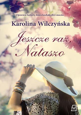 Okładka książki Jeszcze raz, Nataszo