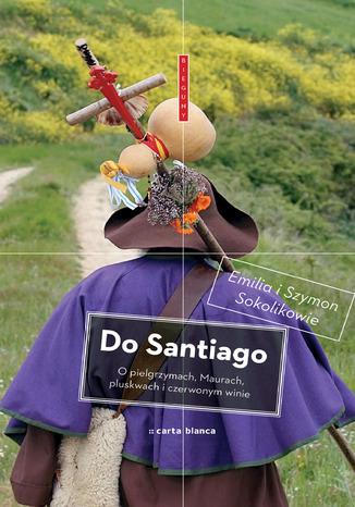Okładka książki/ebooka Do Santiago