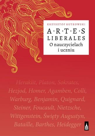 Okładka książki/ebooka Artes Liberales O nauczycielach i uczniu