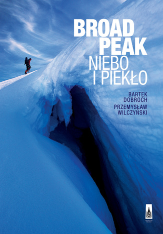 Okładka książki/ebooka Broad Peak. Niebo i piekło