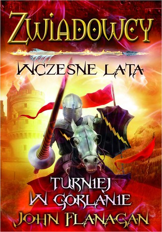 Okładka książki Zwiadowcy Wczesne lata Turniej w Gorlanie