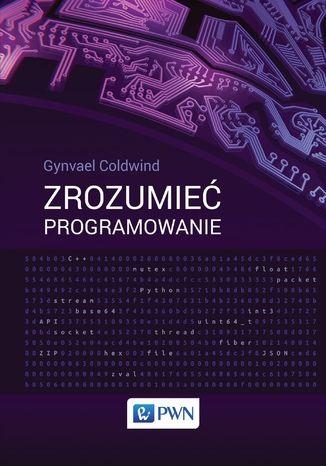 Okładka książki/ebooka Zrozumieć programowanie