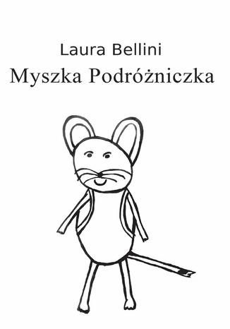 Okładka książki Myszka Podróżniczka
