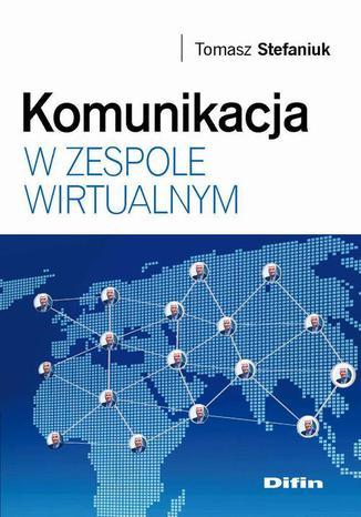 Okładka książki Komunikacja w zespole wirtualnym